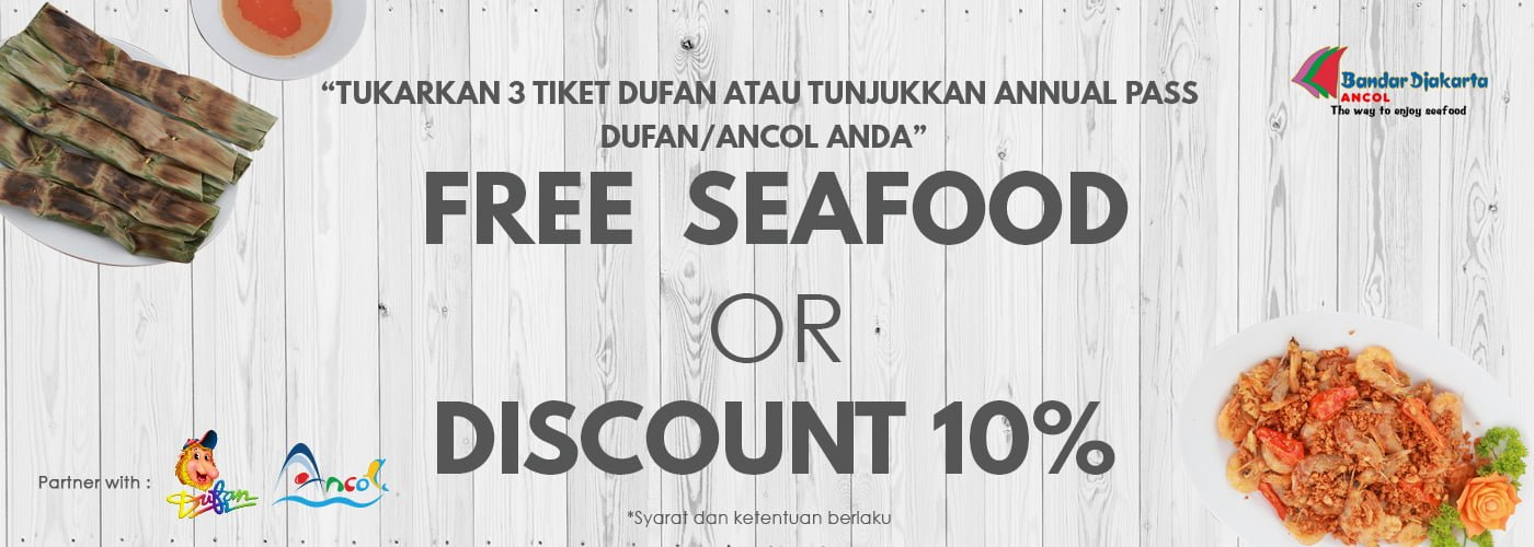 Free Seafood or Discount 10%