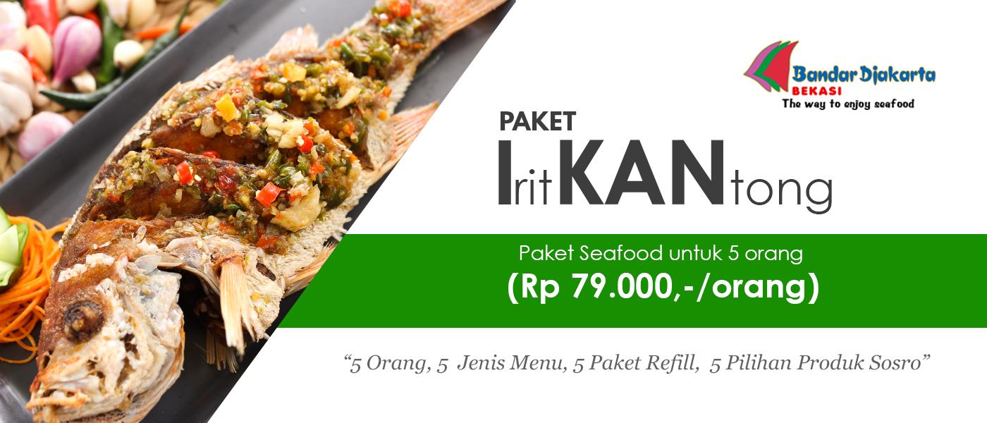 Paket Irit KANtong ! Rp. 79.000/pax